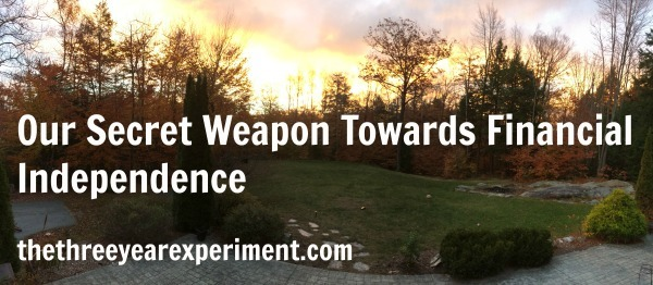 Our Secret Weapon Towards Financial Independence--www.thethreeyearexperiment.com