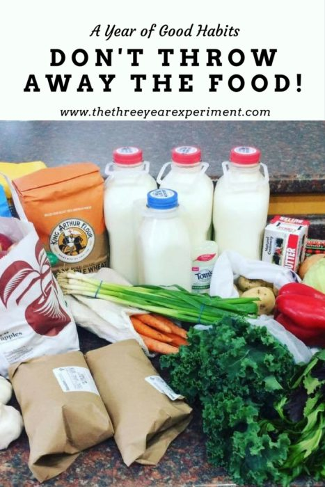Don't Throw Away the Food!--www.thethreeyearexperiment.com