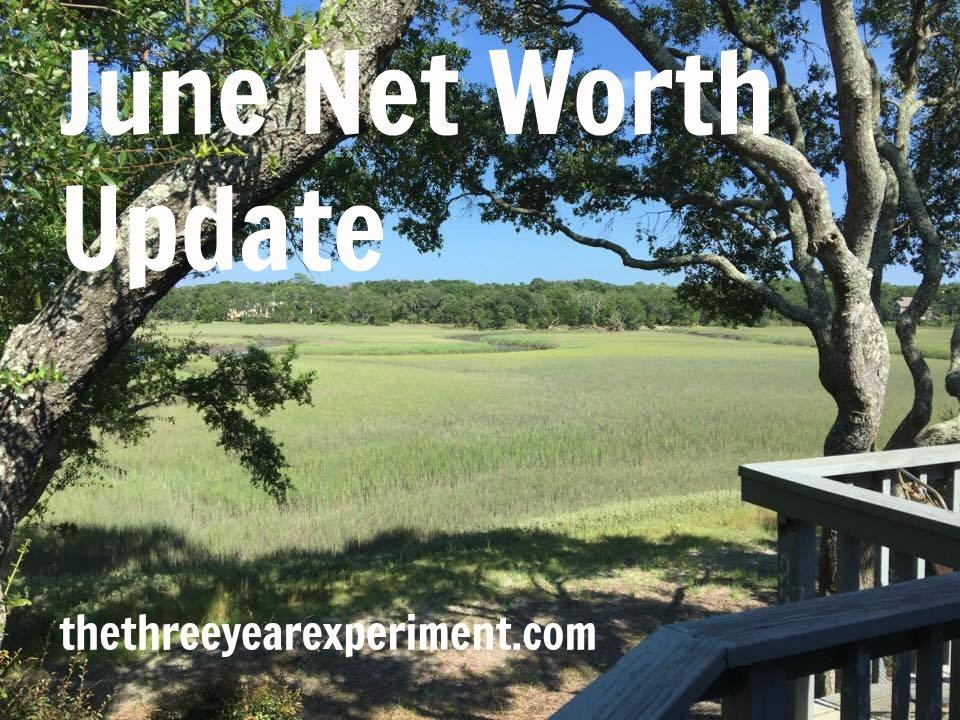June Net Worth--www.thethreeyearexperiment.com