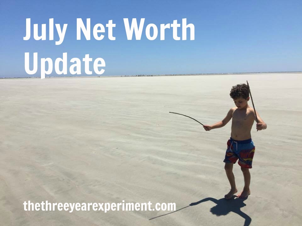 July Net Worth Update--www.thethreeyearexperiment.com