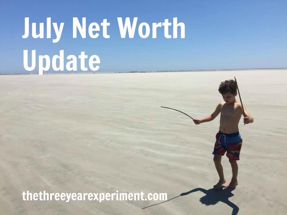 July Net Worth Update--www.thethreeyearexperiment.com
