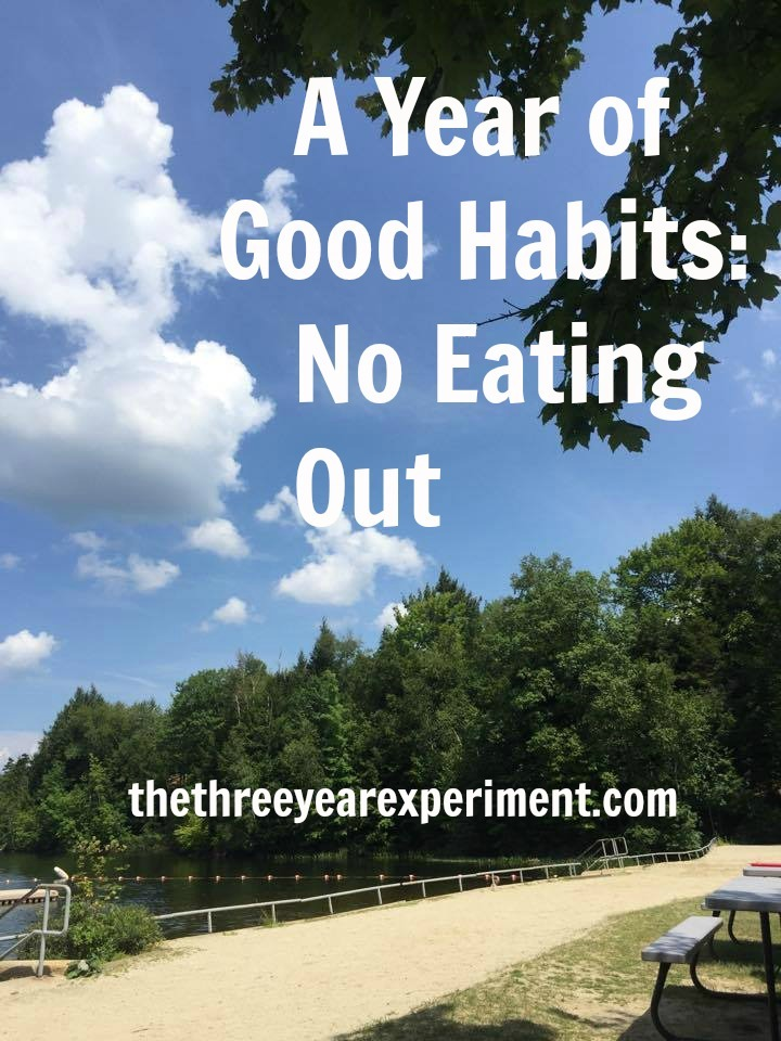 No Eating Out--www.thethreeyearexperiment.com