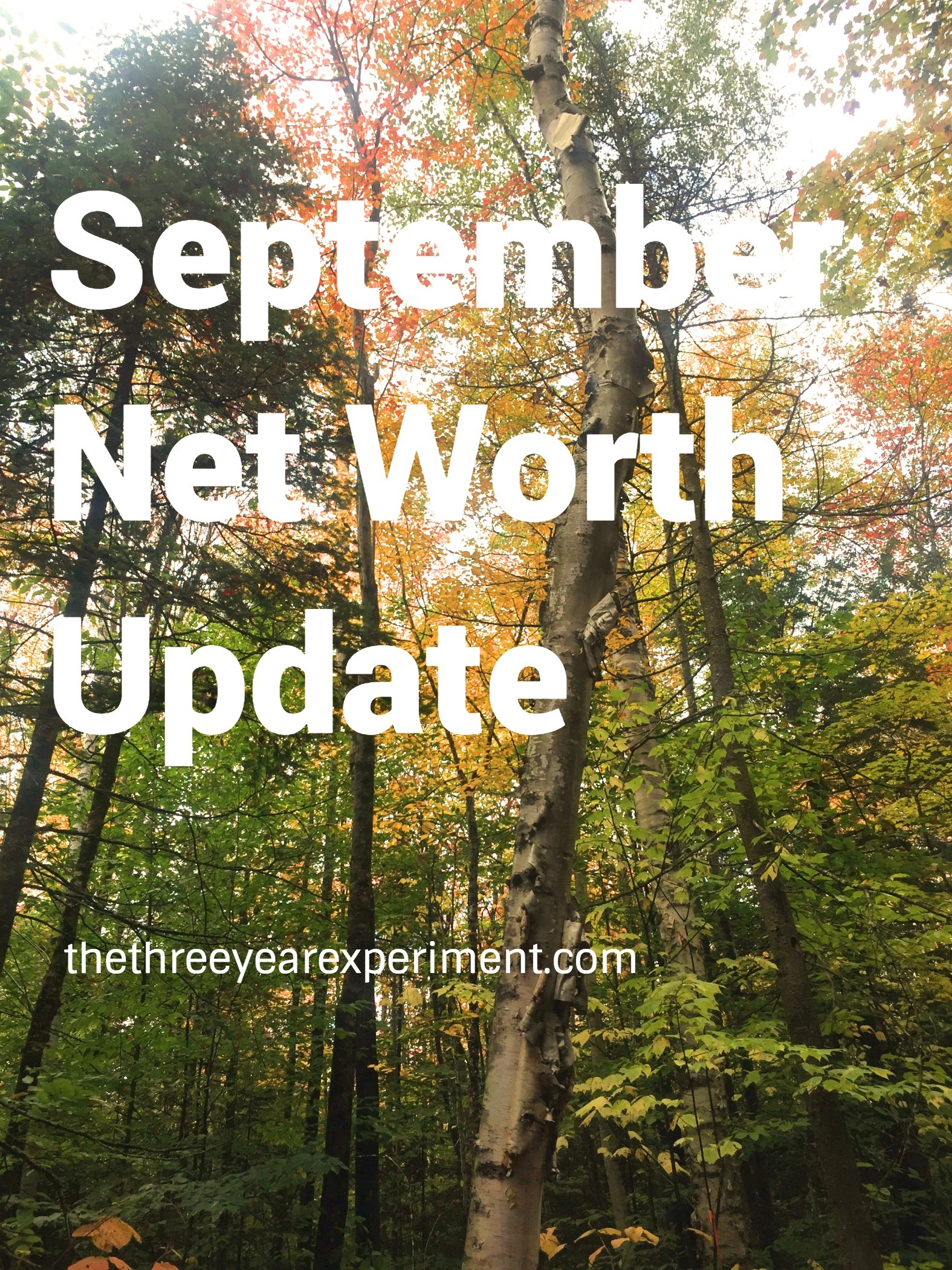 September Net Worth Update---www.thethreeyearexperiment.com