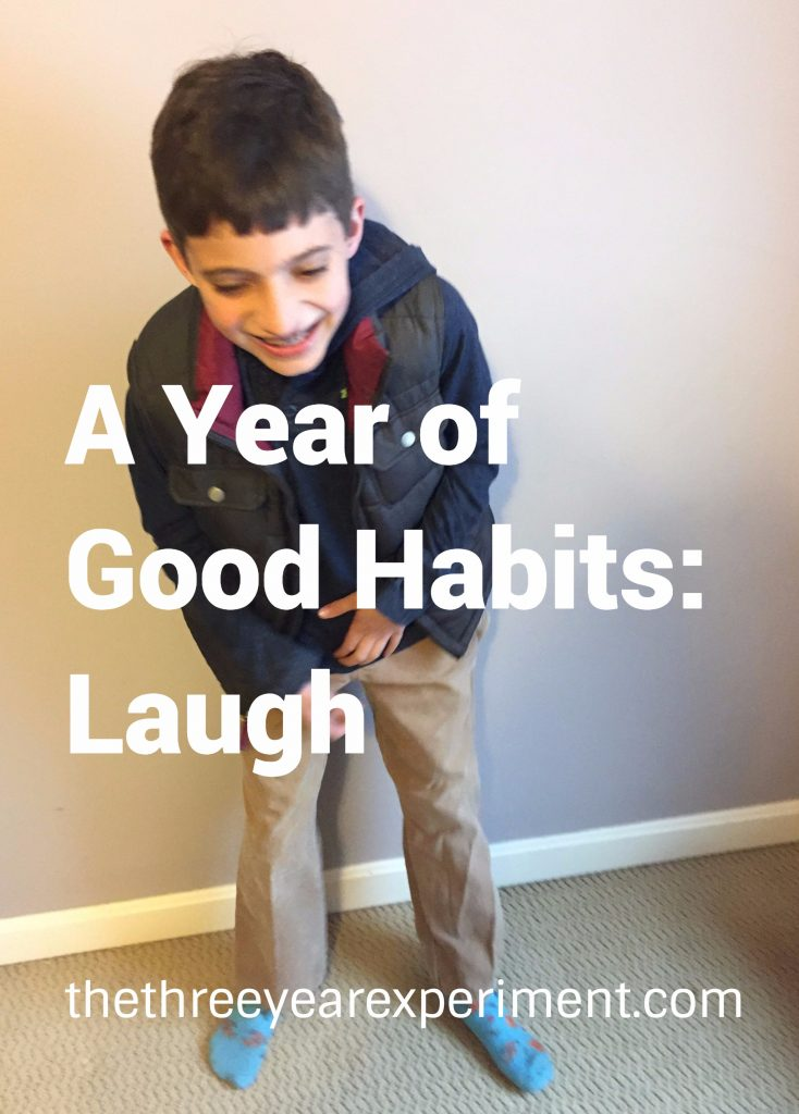 A Year of Good Habits: Laugh--www.thethreeyearexperiment.com