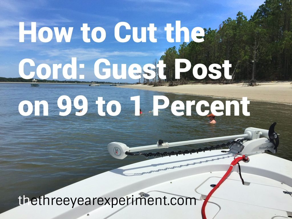 How to Cut the Cord--www.thethreeyearexperiment.com