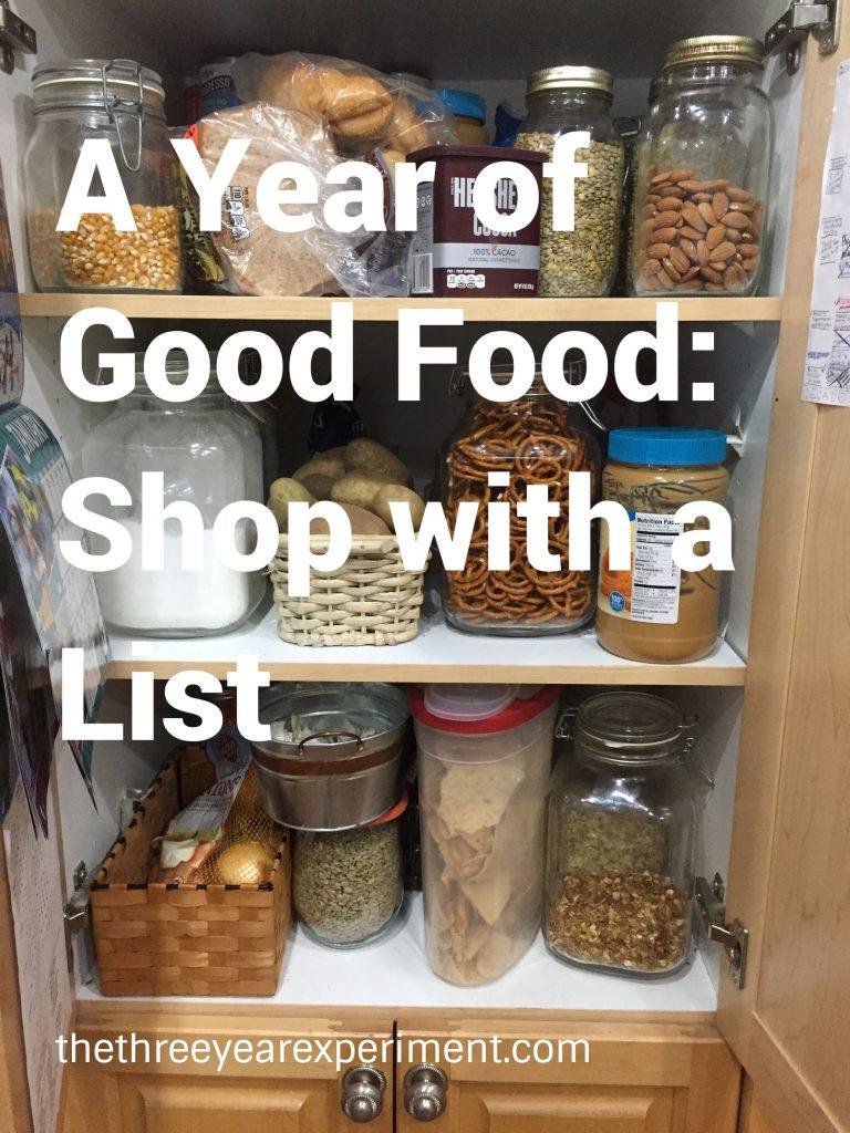 A Year of Good Food List--www.thethreeyearexperiment.com