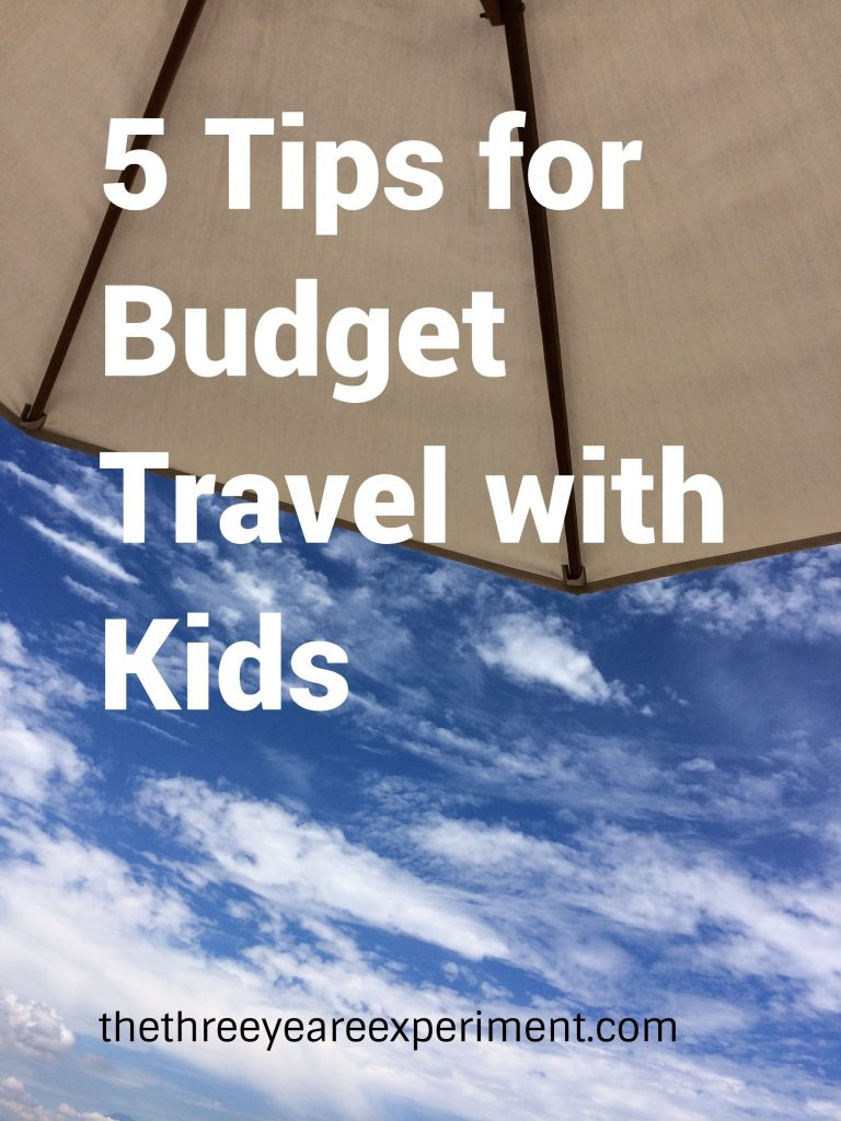 5 Tips Budget Travel with KidsSightsee for less eat for less www.thethreeyearexperiment.com