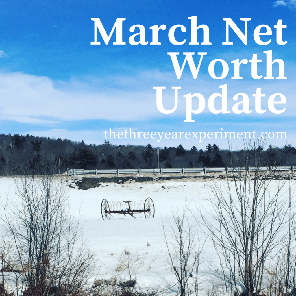 March Net Worth Update www.thethreeyearexperiment.com