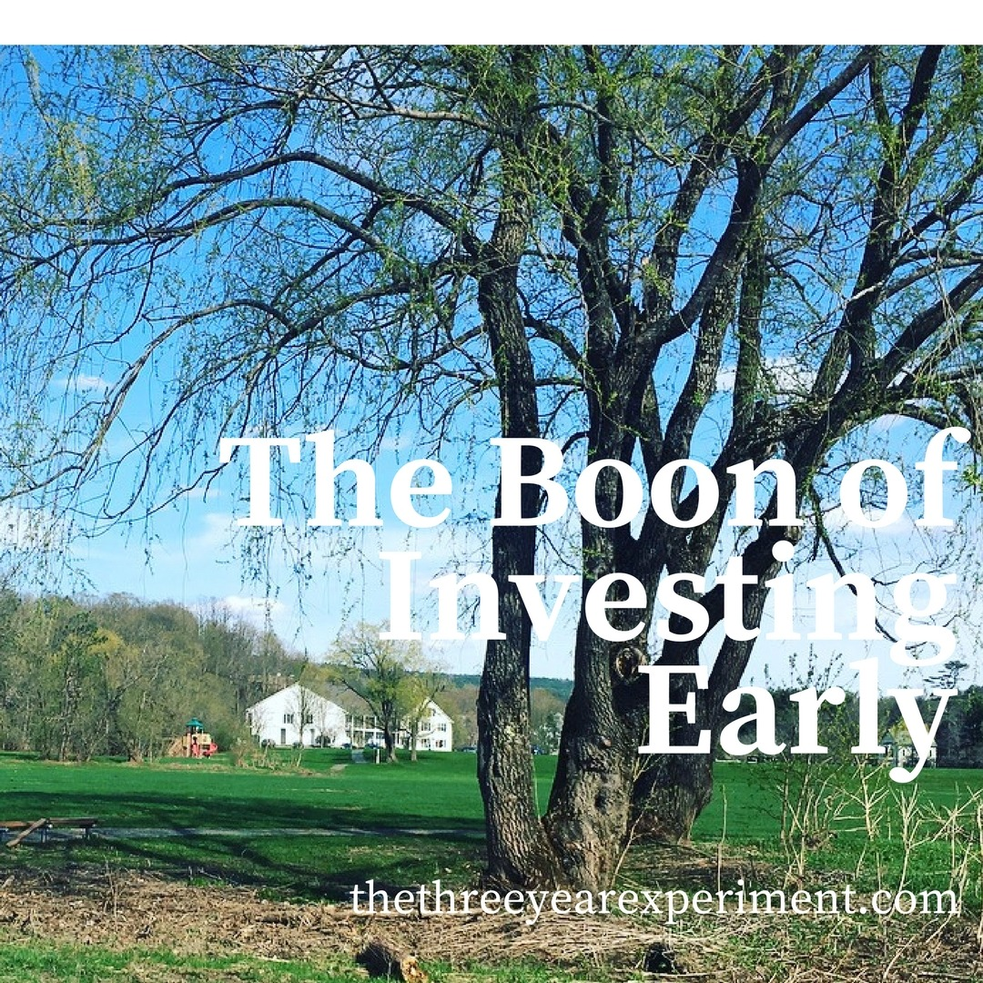 The Boon of Investing Early www.thethreeyearexperiment.com