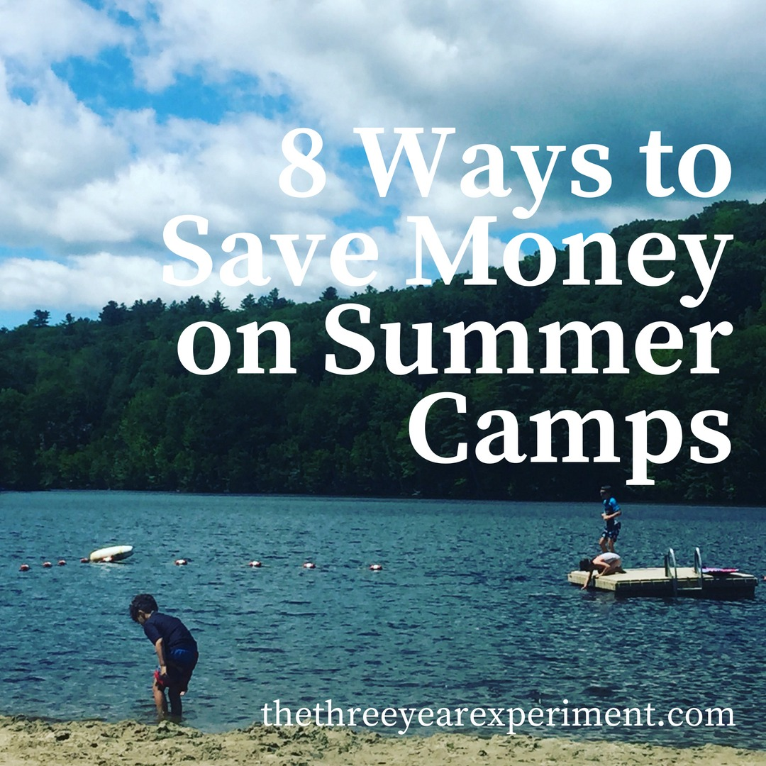 8 Ways to Save Money on Summer Camps www.thethreeyearexperiment.com