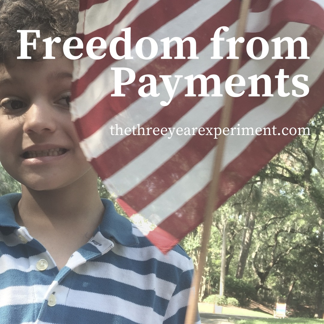 Freedom from Payments www.thethreeyearexperiment.com