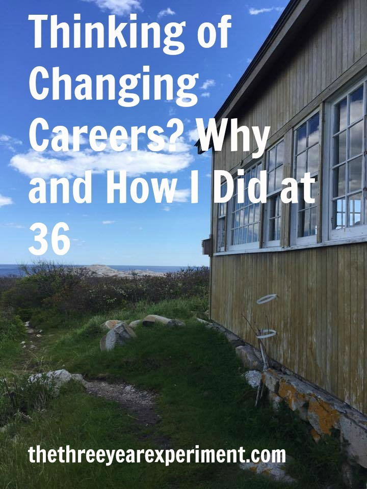 Changing Careers--www.thethreeyearexperiment.com