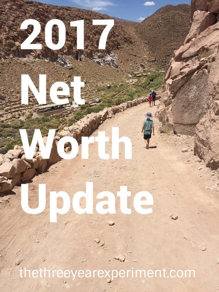 2017 Net Worth Update--www.thethreeyearexperiment.com