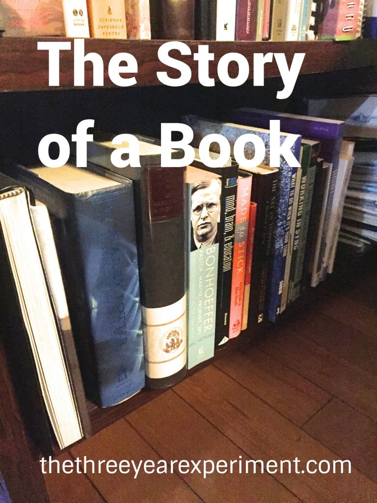 The Story of a Book--www.thethreeyearexperiment.com