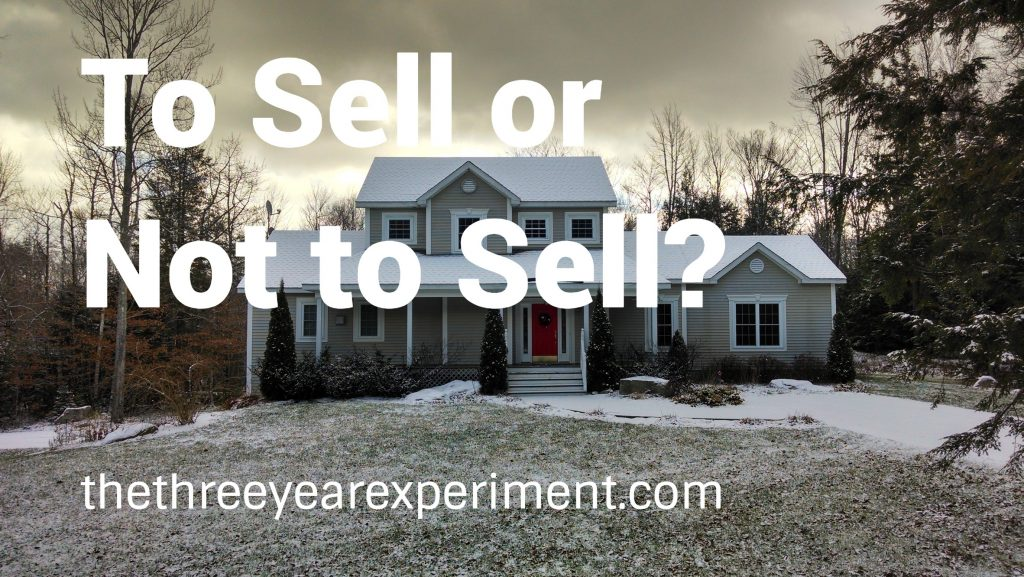 To Sell or Not to Sell?--www.thethreeyearexperiment.com