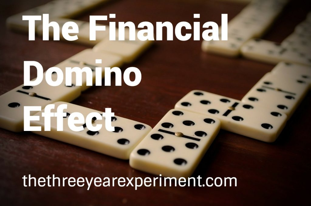The Financial Domino Effect--www.thethreeyearexperiment.com