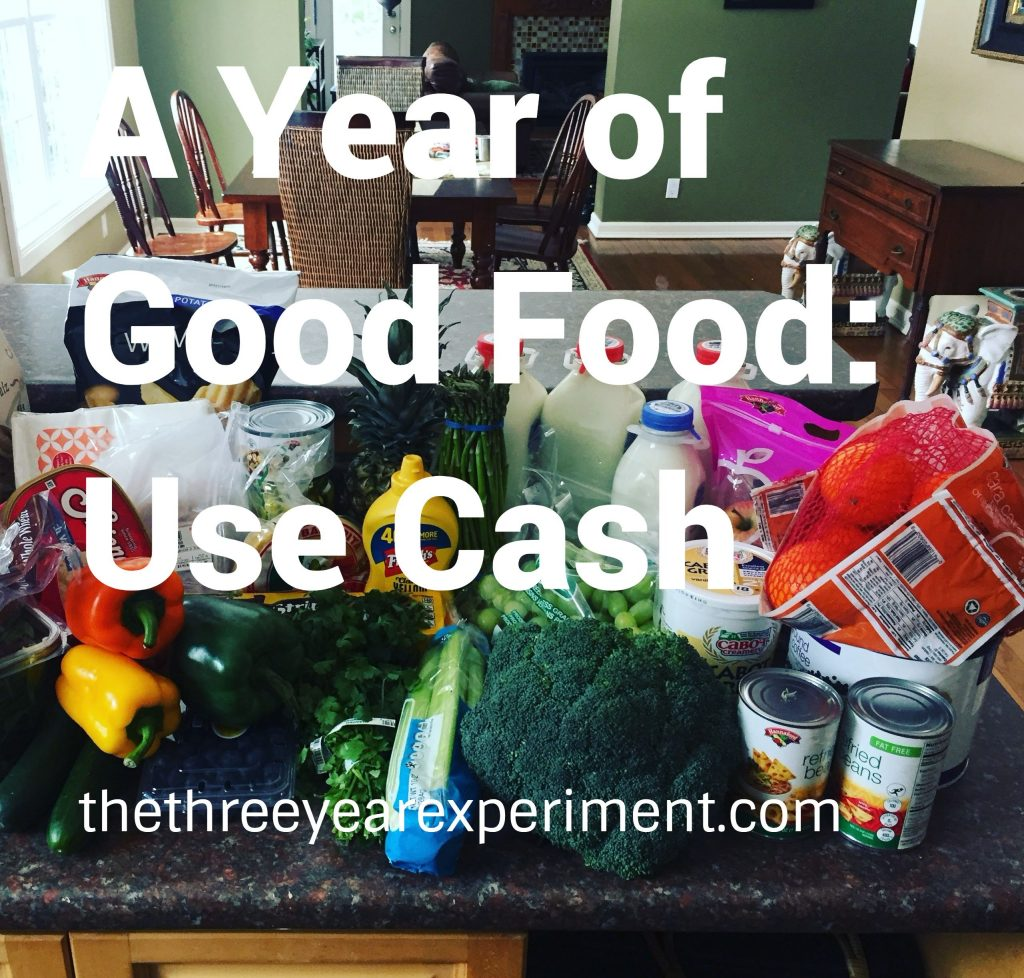 A Year of Good Food: Use Cash--www.thethreeyearxperiment.com