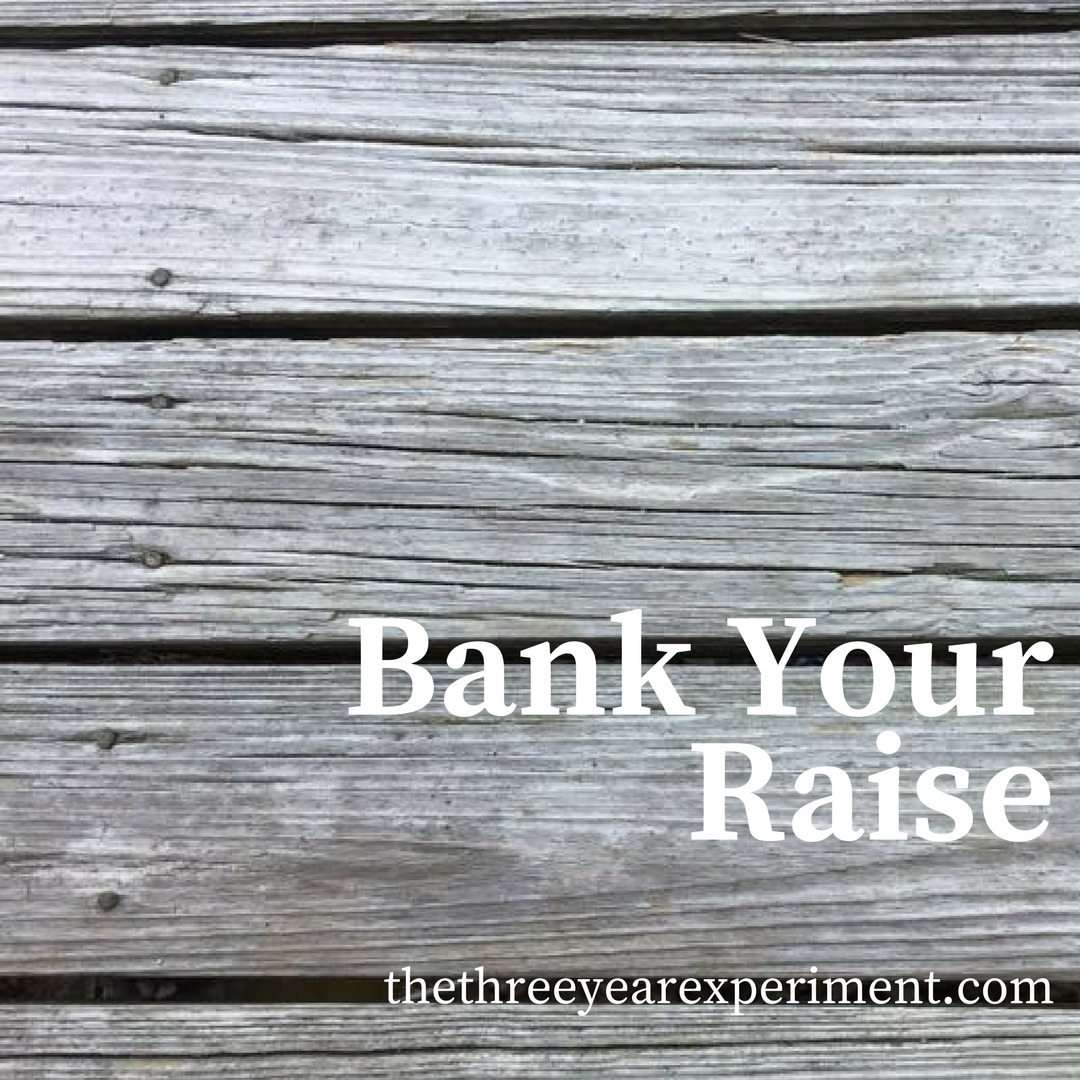 Most of us, when we get more $$$, think about how to spend it. But we've learned to pretend our raises don't exist so we can save more and hit FI earlier. Click for the full post. #debtfree #fi #fire #financialindependence #save #invest #careertips