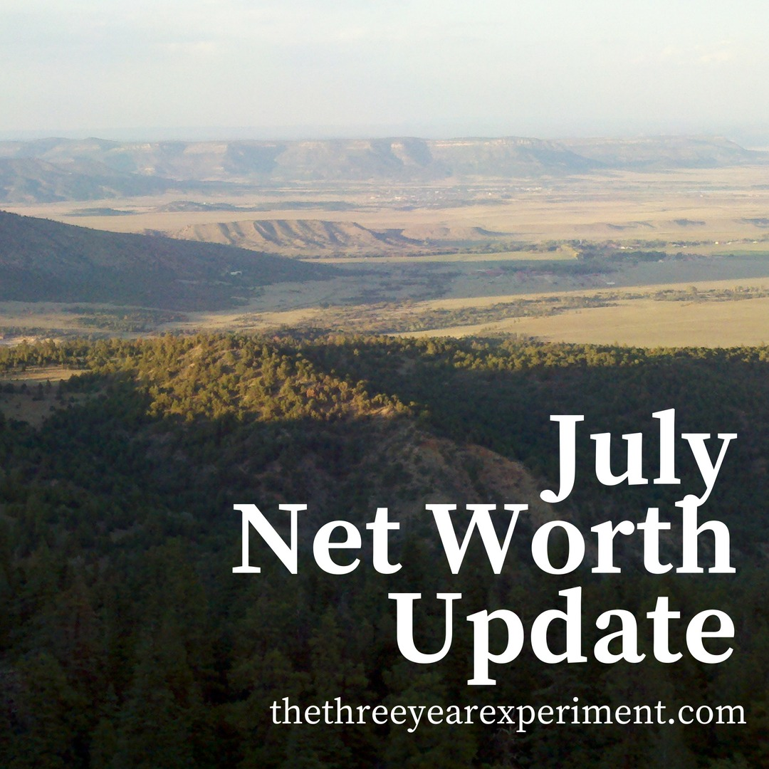 July Net Worth Update www.thethreeyearexperiment.com