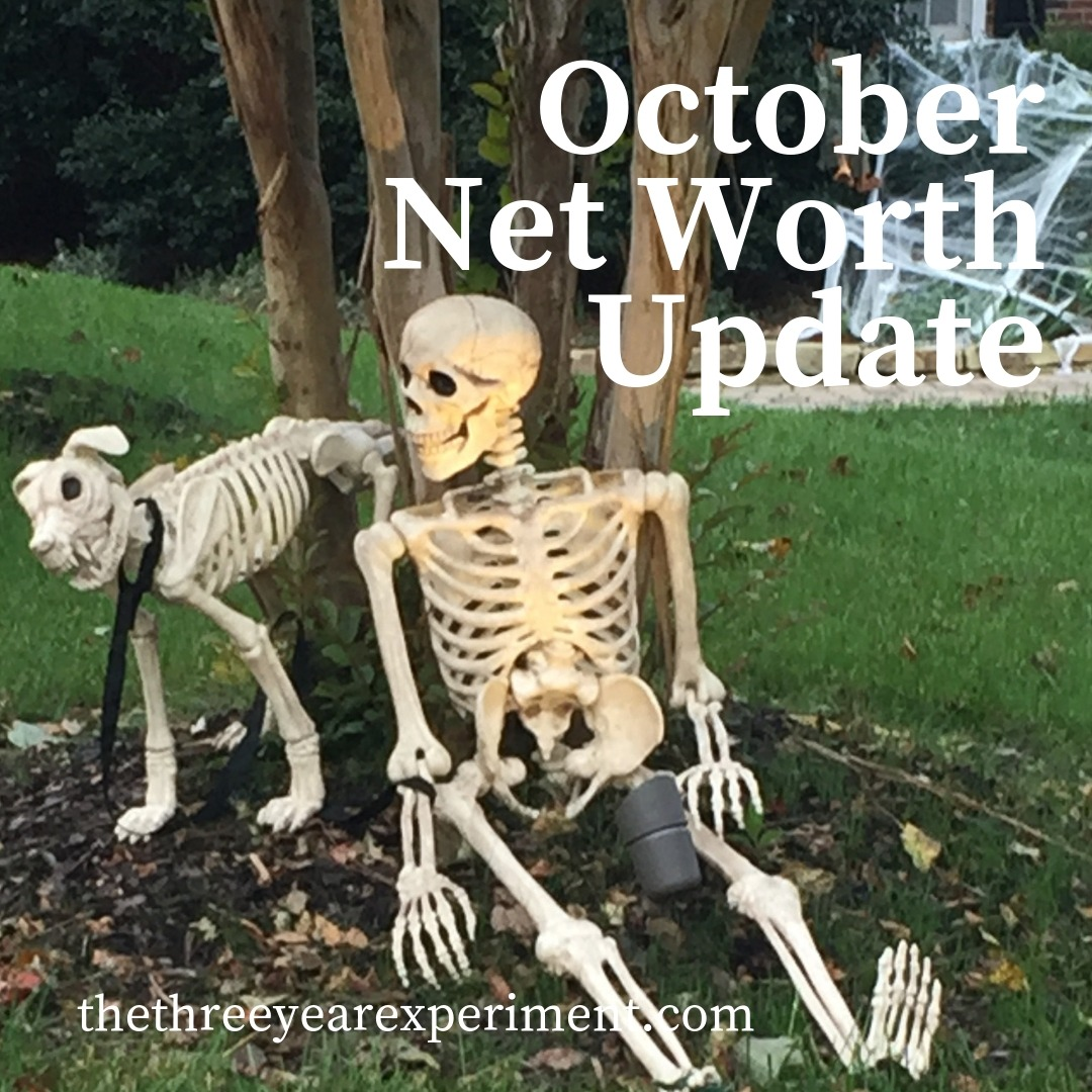 October Net Worth Update www.thethreeyearexperiment.com