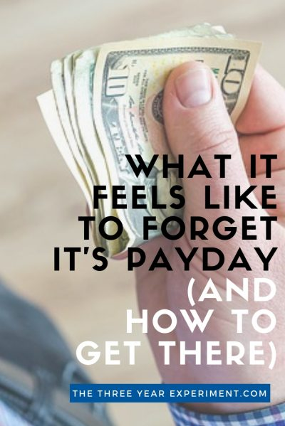 Do you live for your next paycheck? We did too, until we finally figured out the one way to get ahead with our money that would allow us to forget payday. #budgeting #ynab #debtfree #fi #fire